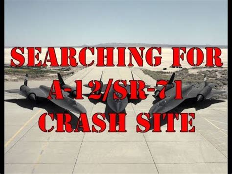 AREA 51: Search for #928 A-12/SR-71 Blackbird Crash Site