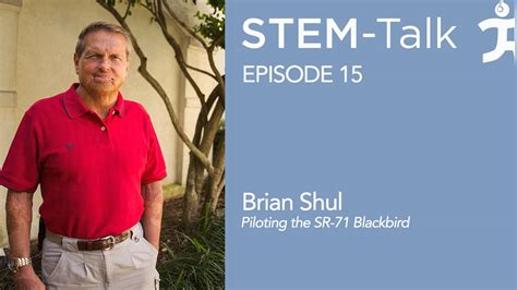 Episode 15 Brian Shul talks about piloting the SR 71